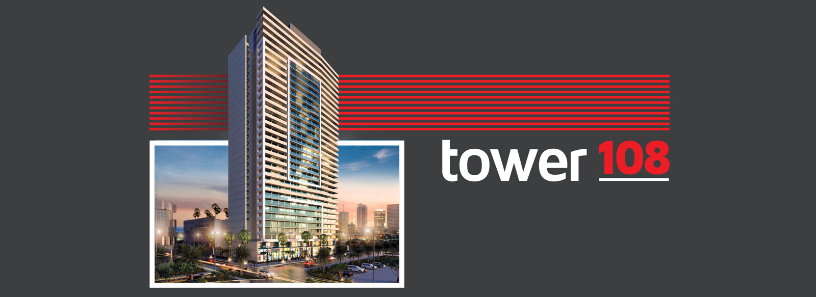 Tower 108 Exclusive Offer
